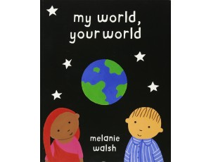 MY WORLD, YOUR WORLD